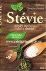 Kniha Stévia - prírodná aleternatíva cukru a sladidla